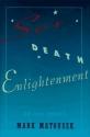 Sex, Death, Enlightenment: A True Story
