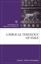 A Biblical Theology of Exile (Overtures to Biblical Theology)