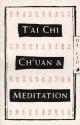 T'Ai Chi Ch'Uan and Meditation