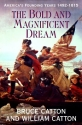 The Bold & Magnificent Dream: America's Founding Years, 1492-1815