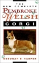 The New Complete Pembroke Welsh Corgi