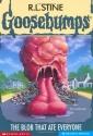 The Blob That Ate Everyone (Goosebumps, No 55)