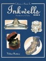 Collectors Guide to Inkwells: Identific...