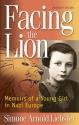 Facing the Lion (Abridged Edition): Mem...