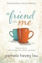 A Friend in Me: How to Be a Safe Haven ...