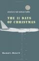 The Eleven Days of Christmas: America's Last Vietnam Battle