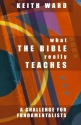 What the Bible Really Teaches: A Challenge to Fundamentalists