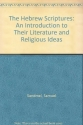 The Hebrew Scriptures: An Introduction to Their Literature and Religious Ideas