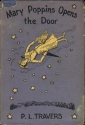 Mary Poppins Opens the Door. Illustrated By Mary Shepard and Agnes Sims