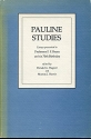 Pauline Studies: Essays Presented to Professor F. F. Bruce on His 70th Birthday