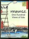 HIROSHIGE: 100 Views of Edo