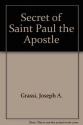 The Secret of Paul the Apostle