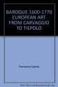 Baroque 1600-1770 European Art from Carvaggio to Tiepolo