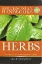 Smithsonian Handbooks: Herbs - The Clearest Recognition Guides Available