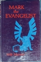 Mark the Evangelist; Studies on the Redaction History of the Gospel