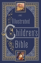 Illustrated Children's Bible, The (Leatherbound Children's Classics) by Henry A. Sherman and Charles Foster Kent (2012) Leather Bound