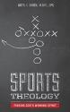 Sports Theology: Finding God's Winning Spirit