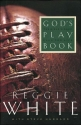God's Playbook: The Bible's Game Plan for Life