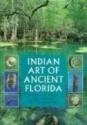 Indian Art of Ancient Florida
