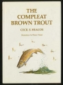 Compleat Brown Trout (Angling heritage book)
