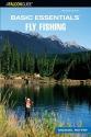 Basic Essentials Fly Fishing, 2nd (Basic Essentials Series)