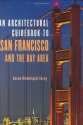 Architectural Guidebook to San Francisco and the Bay Area
