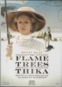 The Flame Trees of Thika : Volume II