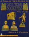 Collector's Guide to Cast Metal Booke (Schiffer Book for Collectors)