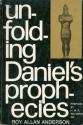 Unfolding Daniel's Prophecies