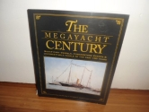 The megayacht century ;: The significant vessels, cornerstone events & unforgettable people of the past 100 years / [from the editors of Showboats international]