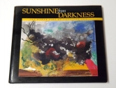 Sunshine from Darkness: The Other Side of Outsider Art, Artists Reaching Beyond the Stigma of Mental Illness