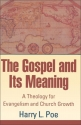 Gospel and Its Meaning, The
