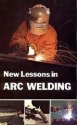 New Lessons in Arc Welding (Fourth Edition)