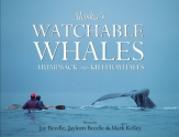 Alaska's Watchable Whales: Humpback & Killer Whales