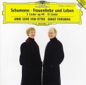 Schumann: Frauenliebe und Leben Op. 42; Funf Lieder Op. 40; 15 Lieder