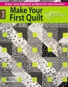 Make Your First Quilt -- Best of McCall's Quilting