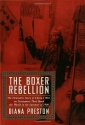 The Boxer Rebellion: The Dramatic Story of China's War on Foreigners That Shook the World in the Summer of 1900.