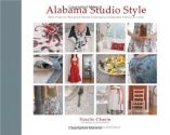 Alabama Studio Style: More Projects, Recipes, & Stories Celebrating Sustainable Fashion & Living