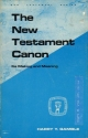The New Testament Canon: Its Making and Meaning (GUIDES TO BIBLICAL SCHOLARSHIP NEW TESTAMENT SERIES)