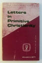 Letters in Primitive Christianity (Guides to Biblical Scholarship: New Test)
