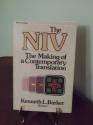 The NIV: The making of a contemporary translation
