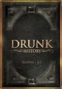 Drunk History Seasons 1 and 2