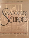 Synagogues of Europe: Architecture, History, Meaning (Architectural History Foundation Book)