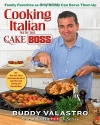 Cooking Italian with the Cake Boss: Fam...