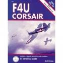 F4U Corsair in Detail & Scale, Part 1: XF4U Through F2G (D&S, Vol. 55)