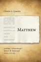 Matthew (Exegetical Guide to the Greek New Testament)