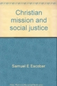 Christian mission and social justice (Missionary studies)