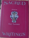 Sacred Writings. Judaism. The Tanakh