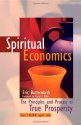 Spiritual Economics: The Principles and Process of True Prosperity