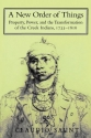 A New Order of Things: Property, Power, and the Transformation of the Creek Indians, 1733-1816 (Studies in North American Indian History)